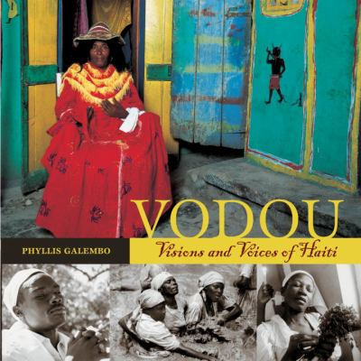 Vodou: Visions and Voices of Haiti 9781580086769