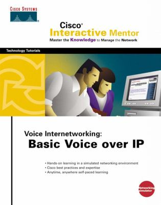 Voice Internetworking: Basic Voice Over IP [With Booklet] 9781587200236