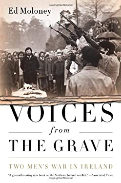 Voices from the Grave: Two Men's War in Ireland 9781586489328