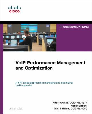 Voip Performance Management and Optimization 9781587055287