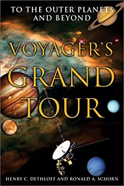Voyager's Grand Tour: Voyager's Grand Tour 9781588341242