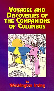 Voyages and Discoveries of the Companions of Columbus 9781585095001
