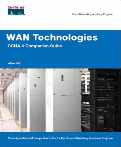 WAN Technologies CCNA 4 Companion Guide [With CDROM] 9781587131721