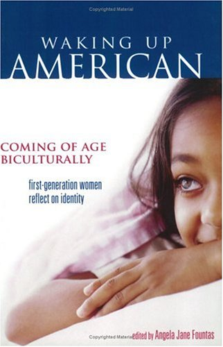 Waking Up American: Coming of Age Biculturally 9781580051361