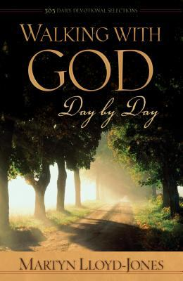 Walking with God Day by Day: 365 Daily Devotional Selections 9781581345162