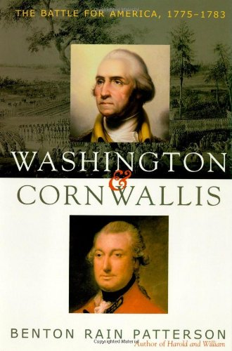 Washington and Cornwallis: The Battle for America, 1775-1783 9781589790216