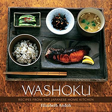 Washoku: Recipes from the Japanese Home Kitchen 9781580085199
