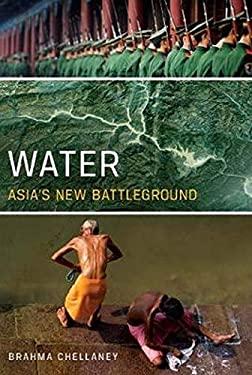 Water: Asia's New Battleground 9781589017719