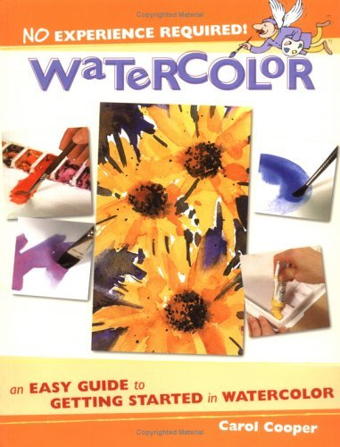 Watercolor: An Easy Guide to Getting Started in Watercolor 9781581804713