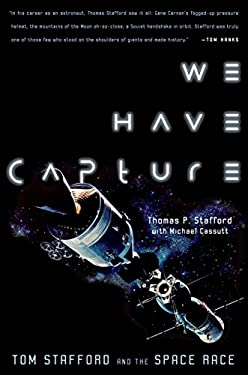 We Have Capture: Tom Stafford and the Space Race 9781588341013