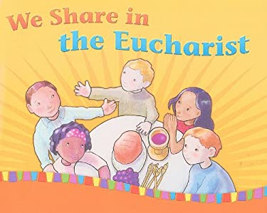 We Share in the Eucharist 9781585957453