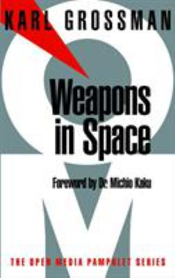 Weapons in Space 9781583220443
