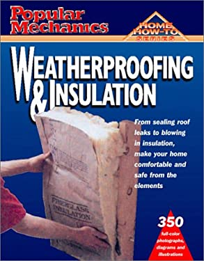 Weatherproofing and Insulation 9781588160782