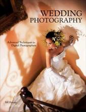 Wedding Photography: Advanced Techniques for Digital Photographers 7173543