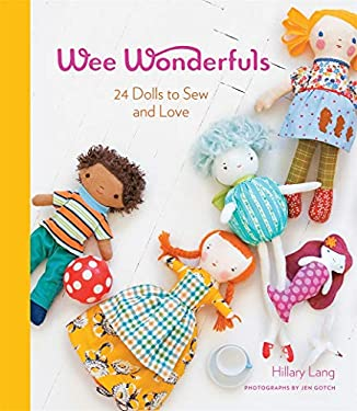 Wee Wonderfuls: 24 Dolls to Sew and Love [With Pattern(s)] 9781584798583