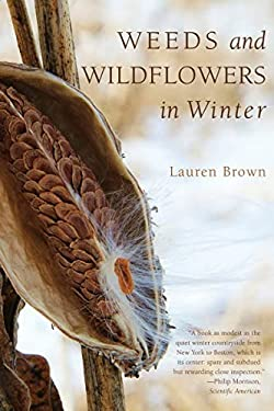 Weeds and Wildflowers in Winter 9781581571776