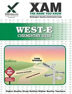 West-E/Praxis II Chemistry 0245: Teacher Certification Exam 9781581976939