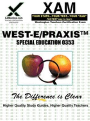 West-E/Praxis II Special Education 0353 9781581975536