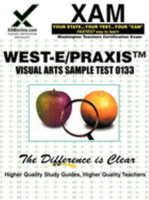 West-E/Praxis II Visual Arts Sample Test 0133 9781581975673