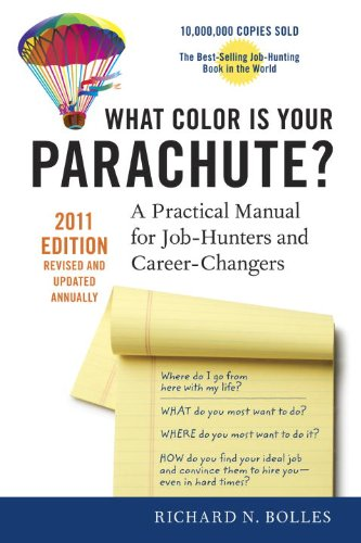 What Color Is Your Parachute?: A Practical Manual for Job-Hunters and Career-Changers 9781580082709