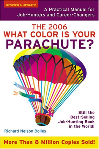 What Color Is Your Parachute?: A Practical Manual for Job-Hunters and Career-Changers 9781580087278