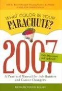 What Color Is Your Parachute?: A Practical Manual for Job-Hunters and Career-Changers 9781580087957