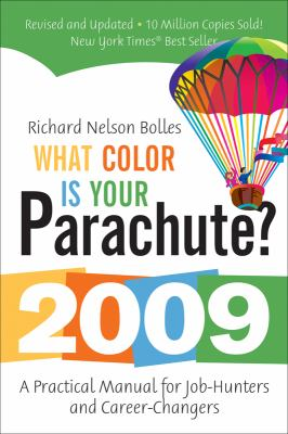 What Color Is Your Parachute?: A Practical Manual for Job-Hunters and Career-Changers 9781580089302
