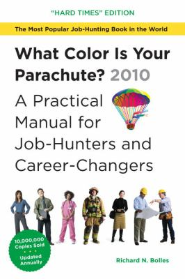 What Color Is Your Parachute?: A Practical Manual for Job-Hunters and Career-Changers 9781580089876