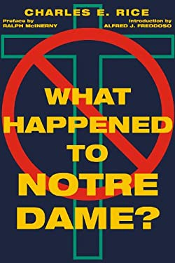 What Happened to Notre Dame? 9781587319204