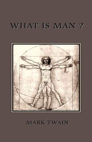 What Is Man? 9781585093007