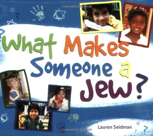 What Makes Someone a Jew? 9781580233217