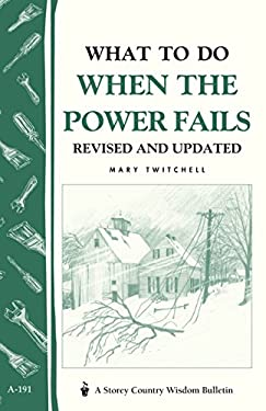 What to Do When the Power Fails 9781580171984