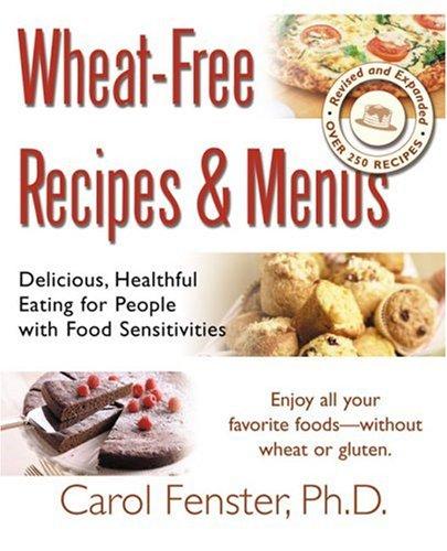 Wheat-Free Recipes & Menus 9781583331910