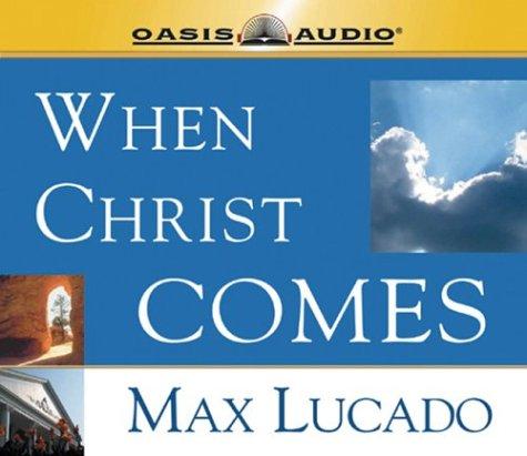 When Christ Comes 9781589262416