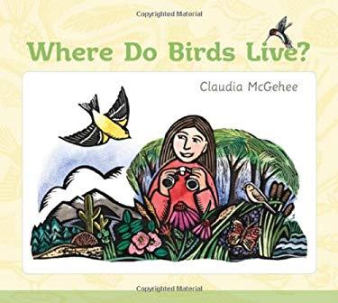 Where Do Birds Live? 9781587299193