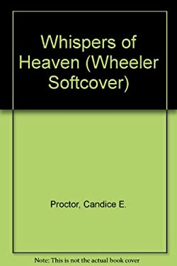 Whispers of Heaven 9781587240980