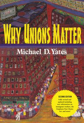 Why Unions Matter 9781583671900