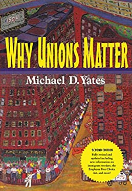 Why Unions Matter 9781583671917