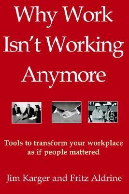 Why Work Isn't Working Anymore 9781589612587