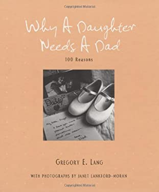 Why a Daughter Needs a Dad 9781581826227