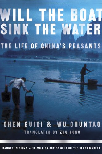 Will the Boat Sink the Water?: The Life of China's Peasants 9781586484415