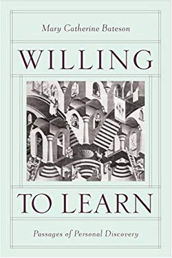 Willing to Learn: Passages of Personal Discovery 9781586420802