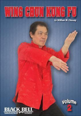 Wing Chun Kung Fu, Vol. 2 9781581332261