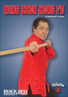 Wing Chun Kung Fu, Vol. 4 9781581332285