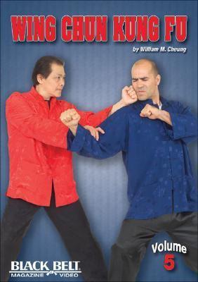 Wing Chun Kung Fu, Vol. 5 9781581332292