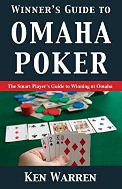 Winner's Guide to Omaha Poker 9781580421027