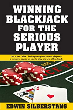 Winning Blackjack for the Serious Player 9781580422840