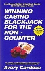 Winning Casino Blackjack for the Non-Counter: A Step-By-Step Manual for Blackjack Players 9781580422437