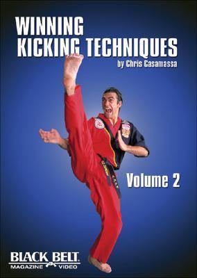 Winning Kicking Techniques, Vol. 2