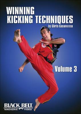 Winning Kicking Techniques, Vol. 3 9781581333626